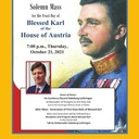 Solemn Mass for Blessed Karl of Austria -- October 21 at 7:00 P.M.