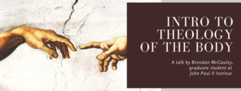 12/4 Intro to Theology of the Body
