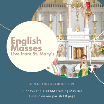 English Sunday Mass Livestreamed Starting Sunday 5/3