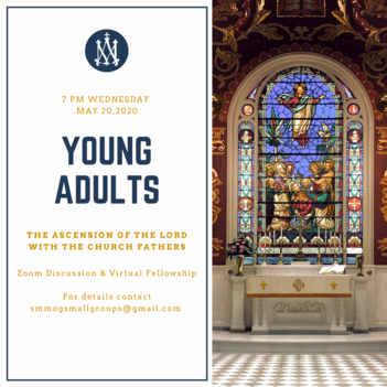 5/20 Wednesday Young Adults studying the Ascension