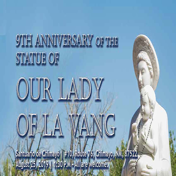 9th Anniversary of the Statue of Our Lady of La Vang
