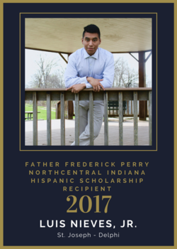 2017 Father Frederick Perry Northcentral Indiana Hispanic Scholarship Recipient