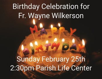 Birthday Celebration for Fr. Wayne