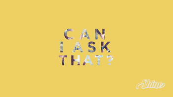 Shine Middle School Ministry- Can I Ask That? Series