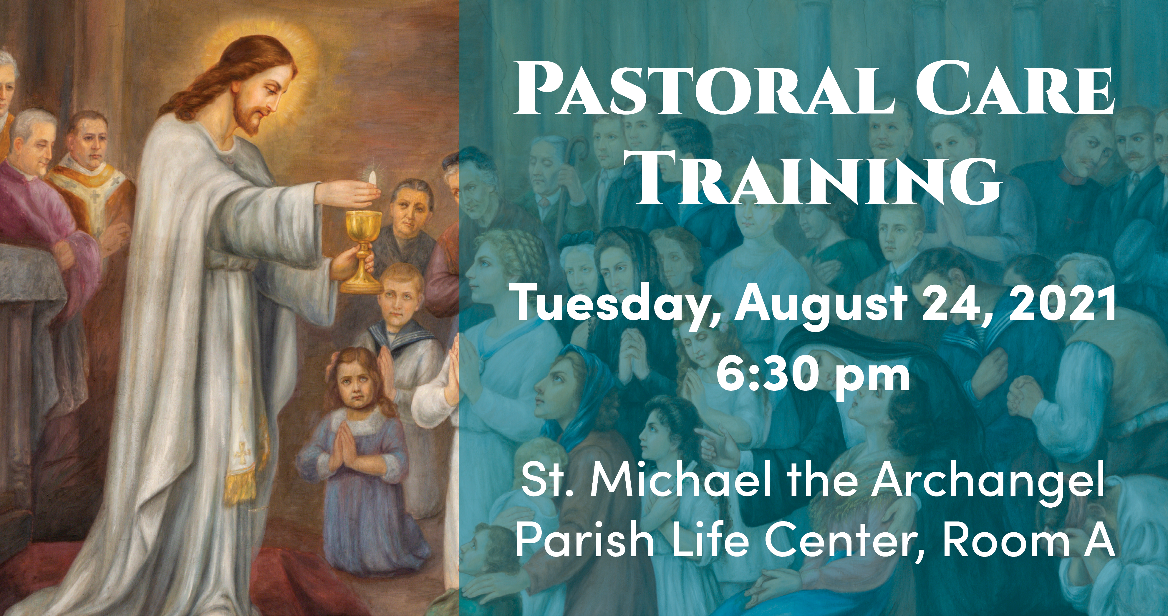 Pastoral Care Training Tuesday, August 24, 2021 6:30 pm in PLC-A