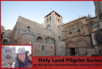 CRC Holy Land Pilgrimage with Kim Brown