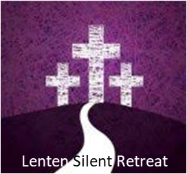 Lenten Silent Retreat - Rescheduled Due to Coronavirus Precautions