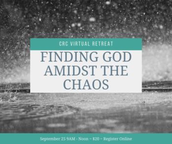 Finding God Amidst the Chaos