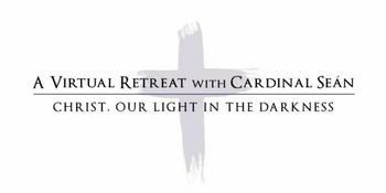 CARDINAL O'MALLEY TO LEAD 'VIRTUAL LENTEN RETREAT'