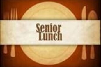 Senior Lunch *Postponed to Tues 10/12*