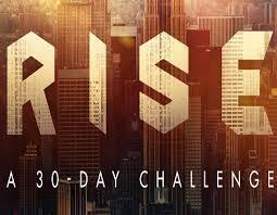 RISE -- A 30 DAY CHALLENGE FOR MEN