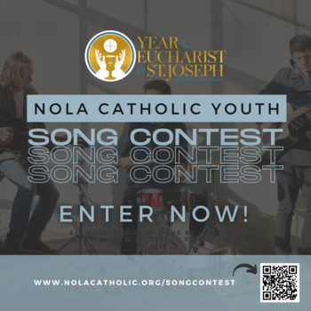 The NOLACatholic Youth Song Contest is Underway!