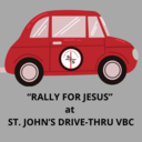 Rally for Jesus at St. John's Drive-Thru VBC