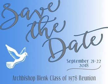 Archbishop Blenk Class of 1978 40th Reunion