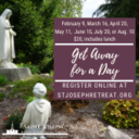 February Get Away for a Day, $20