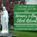 SOLD OUT! Women's Five Day Silent Retreat, $315