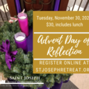 Advent Day of Reflection,November 30, 2021,$30