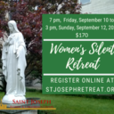 SOLD OUT! Women's Silent Retreat, September10-12,2021 $170