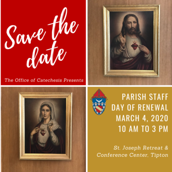 Parish Staff Day of Renewal (Diocese of Lafayette, IN Parish Staff)
