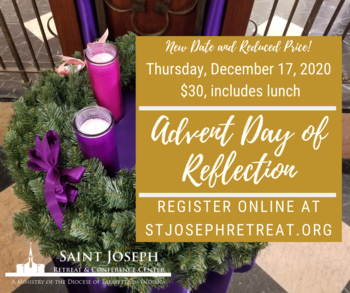 NEW DATE & PRICE! Advent Day of Reflection