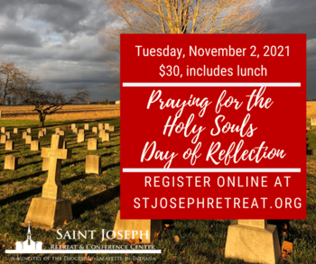 Praying for the Holy Souls Day of Reflection, November 2, 2021 $30