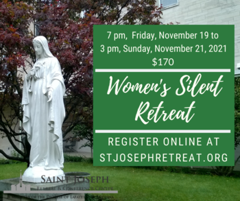 Women's Silent Retreat, November 19-21, 2021 $170