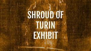 Shroud of Turin Exhibit