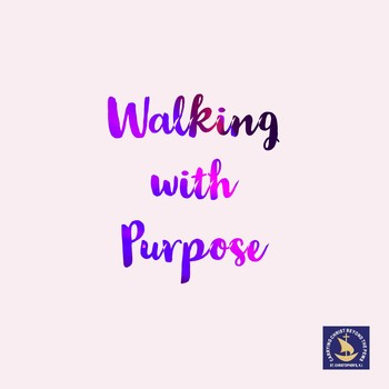 NO Walking With Purpose