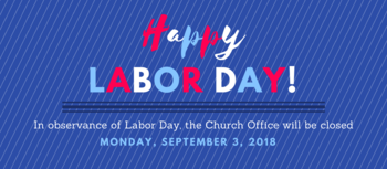 Parish Office Closed Monday, September 3