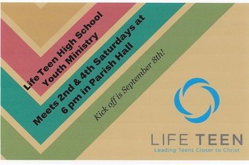 Life Teen High School Youth Ministry Starts Sept. 6!