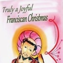 Christmas Blessings from the Franciscans