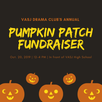 VASJ Drama Club's annual Pumpkin Patch Fundraiser set for Oct. 20