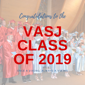 Congratulations to the VASJ Class of 2019