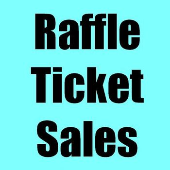 Raffle Ticket Sales