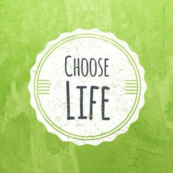 "Value of the Month - "" Choose Life"""