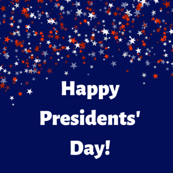 SCHOOL CLOSED - Presidents' Day