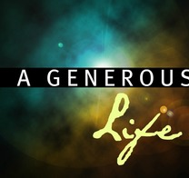 A Generous Way of Life