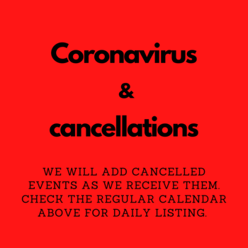 Events cancelled or postponed