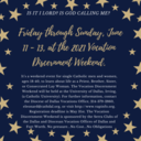 Discernment weekend, June 11-13th.