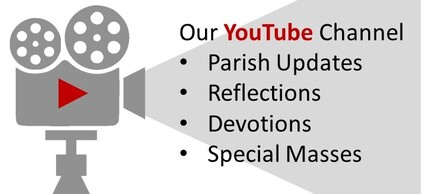 For those of you who can't join us in person, weekend mass is available on our YouTube channel sunday mornings after 7 am