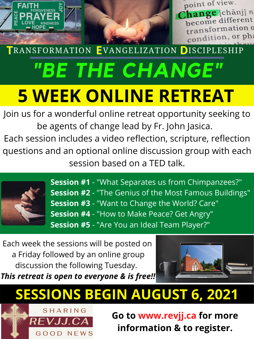 Be the Change - TED Retreat