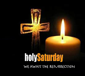 HOLY SATURDAY VIGIL