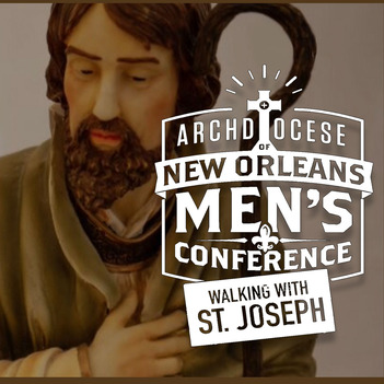 Archdiocese New Orleans Men's Conference
