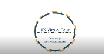 Take a Virtual Tour of ICS!