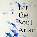 Let the Soul Arise -- Praise and Worship Service