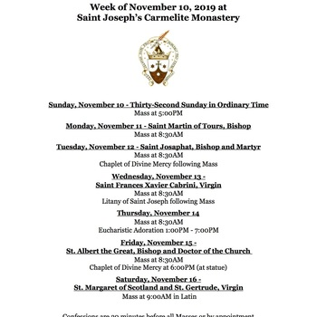 Monastery Schedule for the week of November 10, 2019