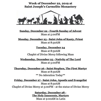 Monastery Schedule for the week of December 22, 2019