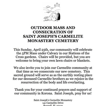 April 25 - Sunday 5PM Mass outside with Consecration of our new cememtery