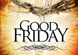1:00 pm Good Friday Service Online