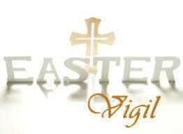 9:00 pm  The Great Easter Vigil, Church